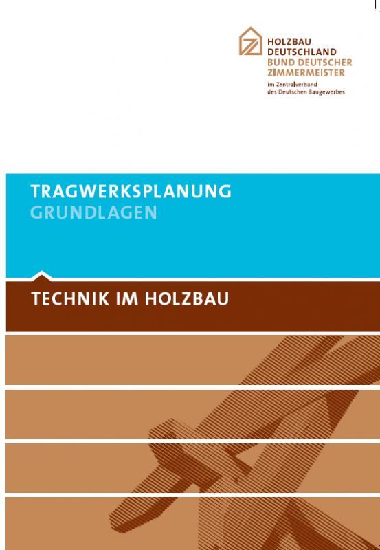 Cover-Bild Technik im Holzbau Tragwerksplanung