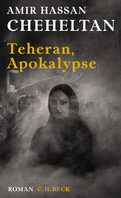Cover-Bild Teheran, Apokalypse