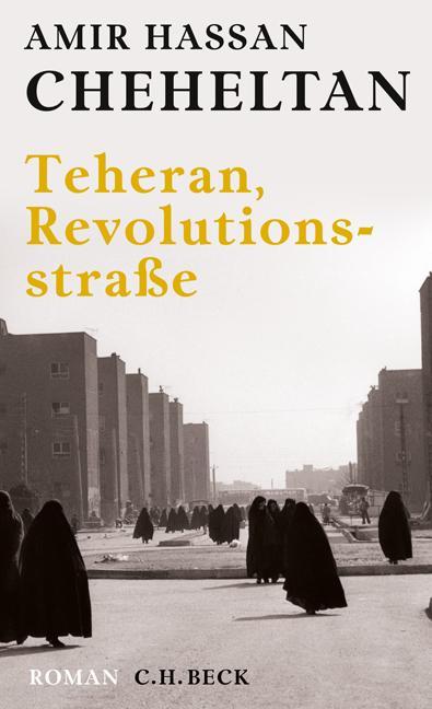 Cover-Bild Teheran, Revolutionsstraße