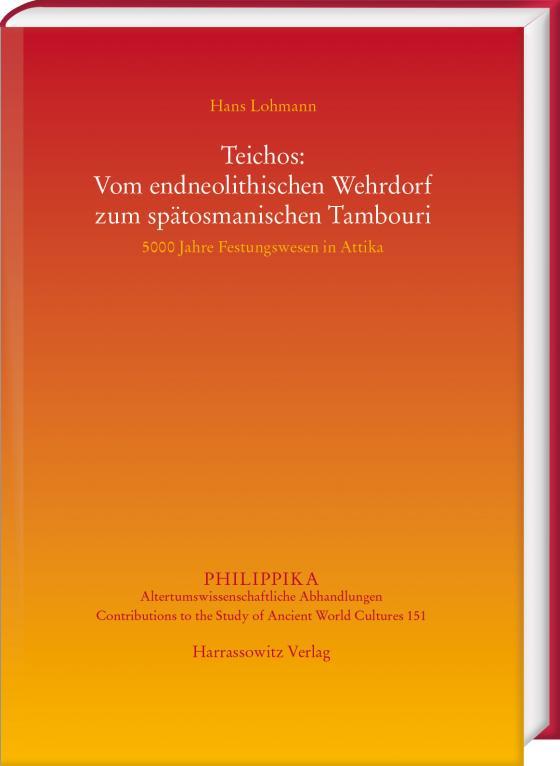 Cover-Bild Teichos: Vom endneolithischen Wehrdorf zum spätosmanischen Tambouri