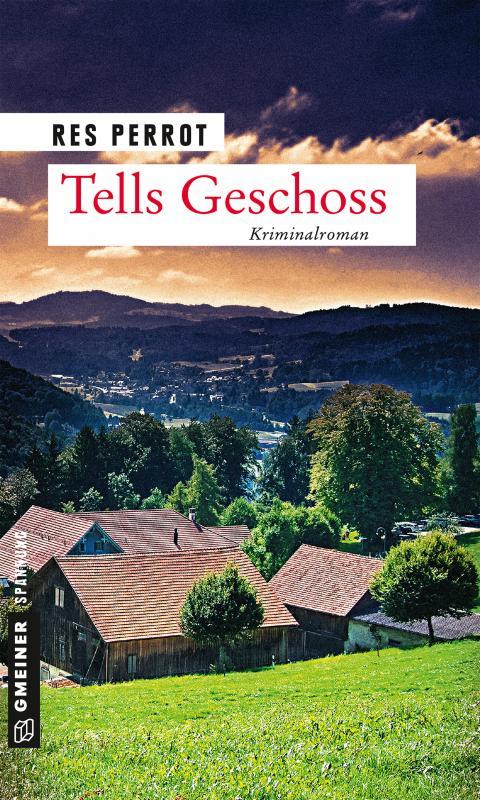 Cover-Bild Tells Geschoss