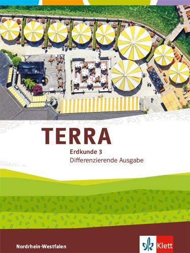 Cover-Bild TERRA Erdkunde 3. Differenzierende Ausgabe Nordrhein-Westfalen