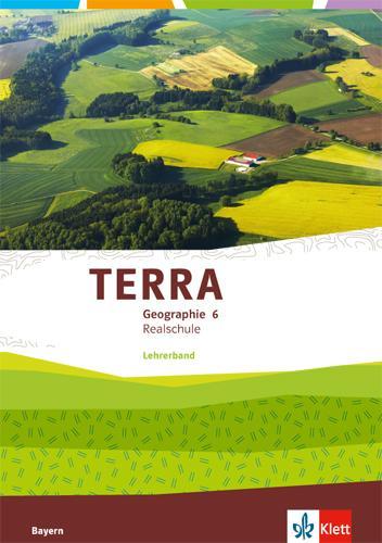 Cover-Bild TERRA Geographie 6. Ausgabe Bayern Realschule