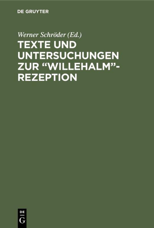"""Cover-Bild Texte und Untersuchungen zur """"Willehalm""""-Rezeption"""