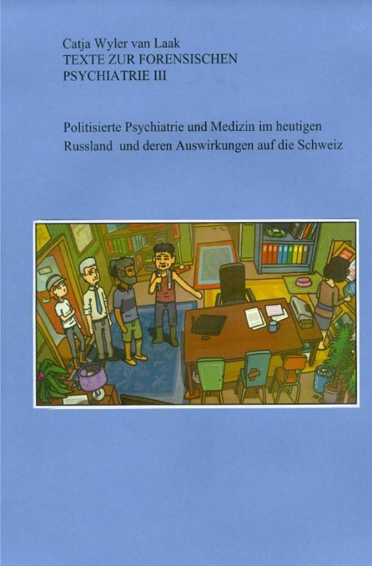 Cover-Bild Texte zur Forensischen Psychiatrie / Texte zur Forensischen Psychiatrie III