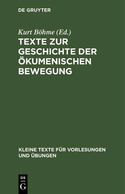 Cover-Bild Texte zur Geschichte der ökumenischen Bewegung