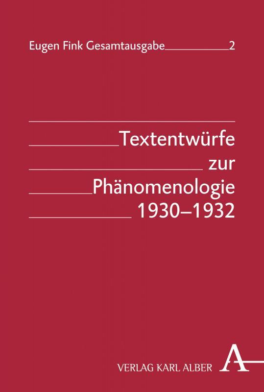 Cover-Bild Textentwürfe zur Phänomenologie 1930-1932