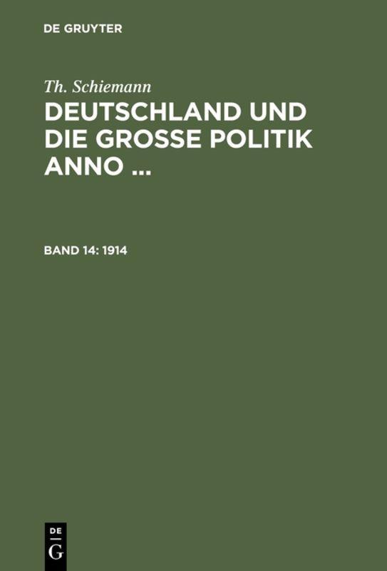 Cover-Bild Th. Schiemann: Deutschland und die große Politik anno ... / 1914