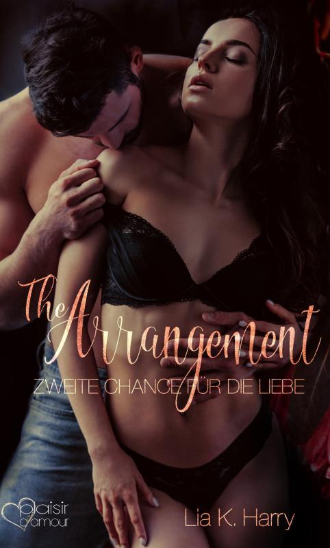 Cover-Bild The Arrangement: Zweite Chance für die Liebe