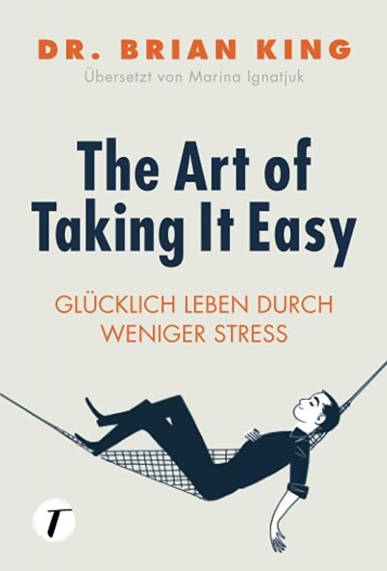 Cover-Bild The Art of Taking It Easy