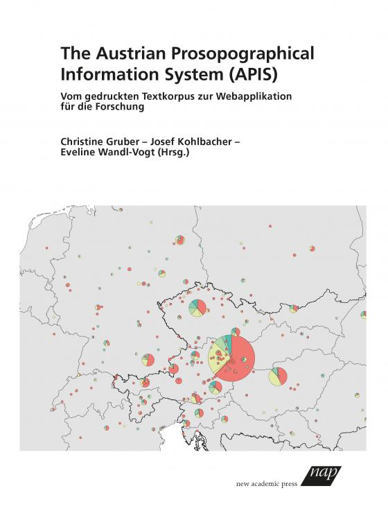 Cover-Bild The Austrian Prosopographical Information System (APIS)
