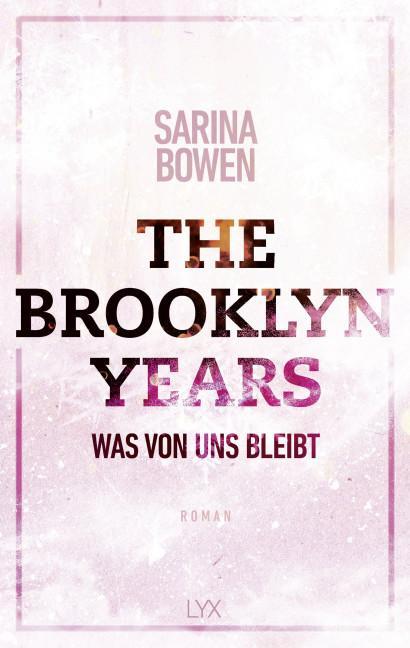Cover-Bild The Brooklyn Years - Was von uns bleibt