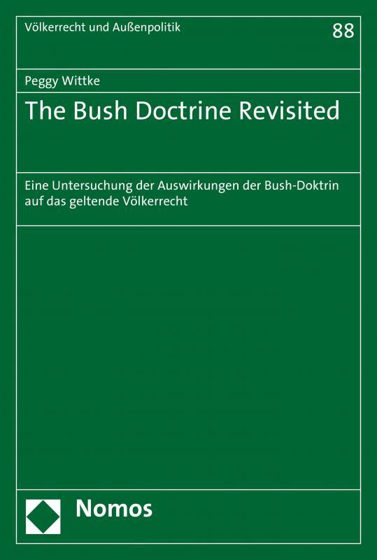 Cover-Bild The Bush Doctrine Revisited