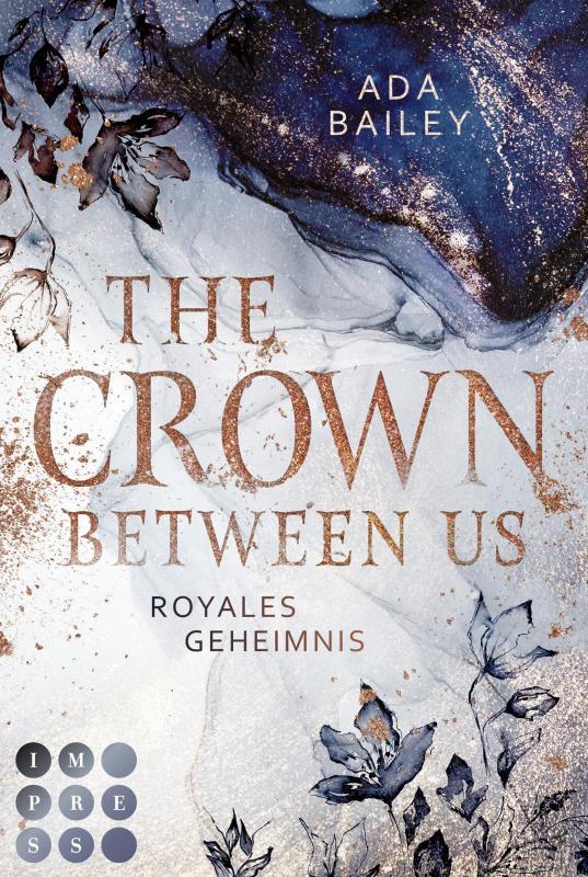 Cover-Bild The Crown Between Us. Royales Geheimnis (Die »Crown«-Dilogie 1)