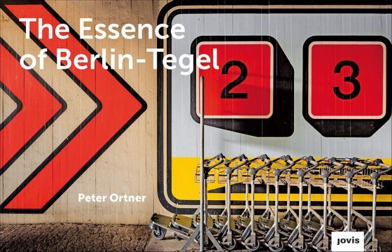 Cover-Bild The Essence of Berlin-Tegel