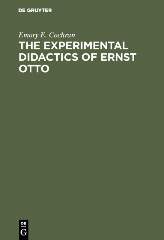 Cover-Bild The experimental Didactics of Ernst Otto