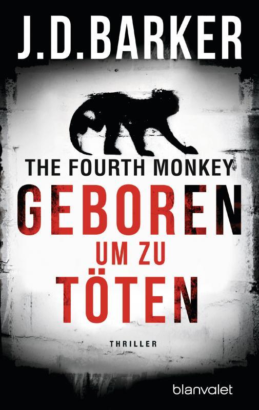 Cover-Bild The Fourth Monkey - Geboren, um zu töten