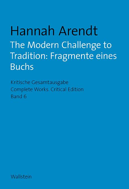 Cover-Bild The Modern Challenge to Tradition: Fragmente eines Buchs