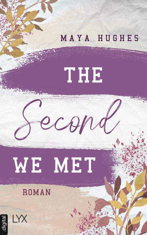 Cover-Bild The Second We Met