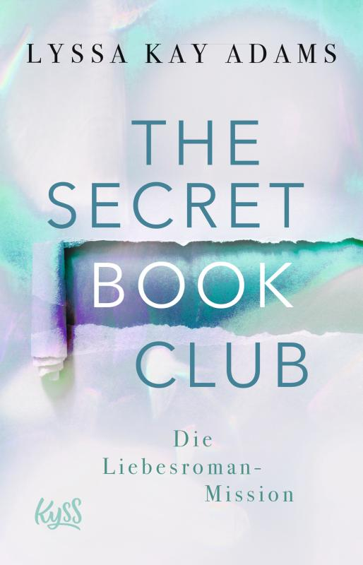 Cover-Bild The Secret Book Club – Die Liebesroman-Mission