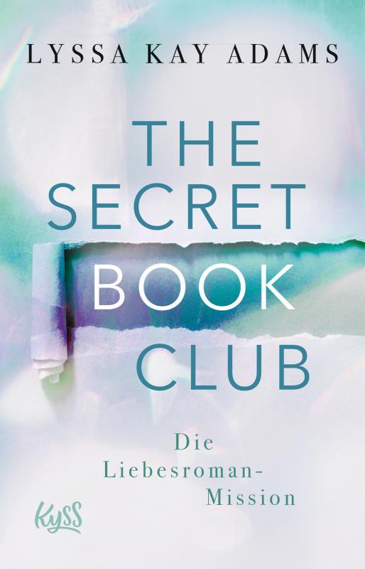 Cover-Bild The Secret Book Club – Die Liebesroman-Mission