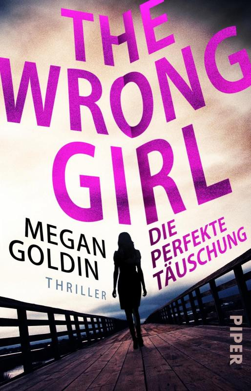 Cover-Bild The Wrong Girl – Die perfekte Täuschung