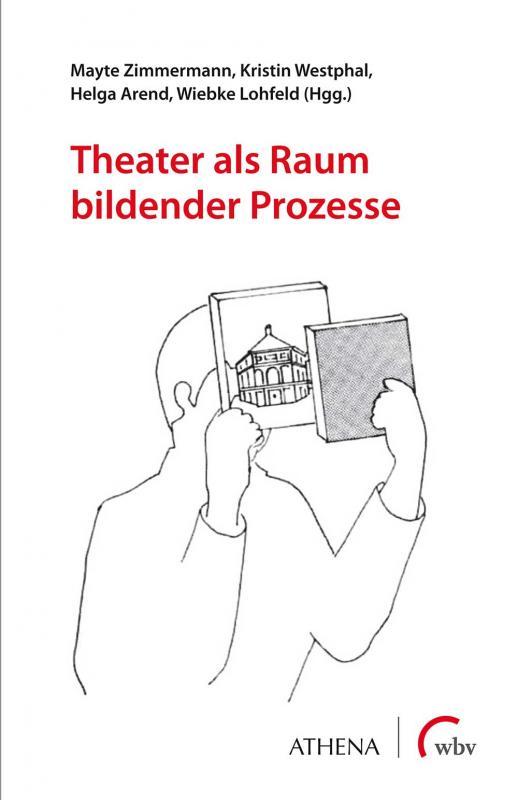 Cover-Bild Theater als Raum bildender Prozesse