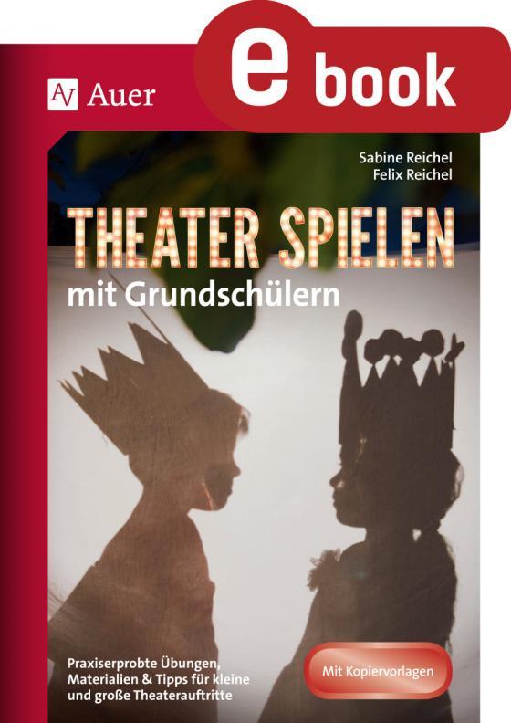 Cover-Bild Theater spielen mit Grundschülern