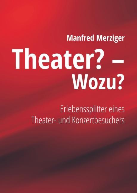 Cover-Bild Theater? - Wozu?