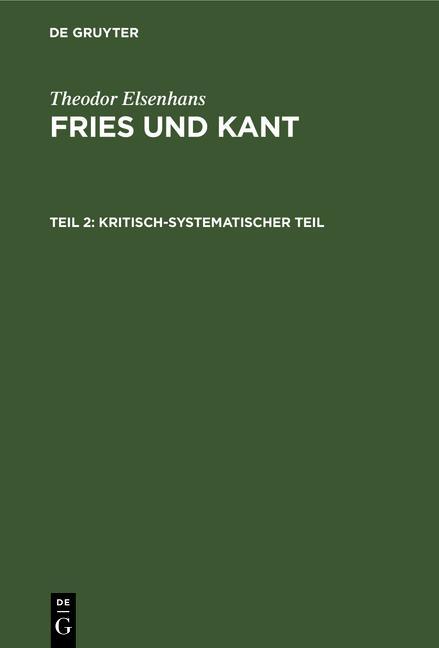 Cover-Bild Theodor Elsenhans: Fries und Kant / Kritisch-systematischer Teil