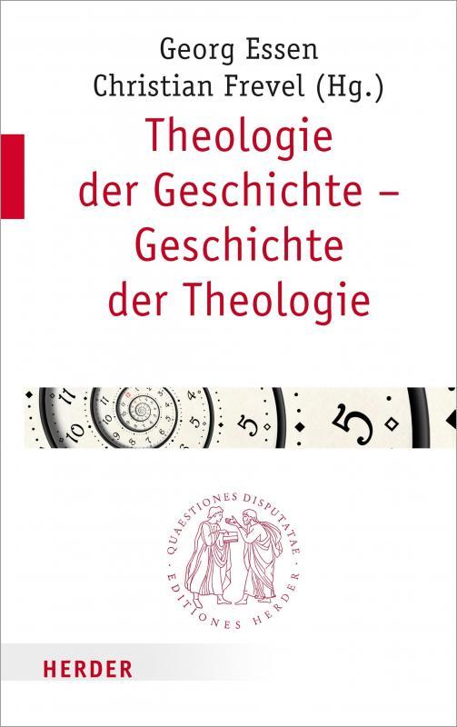 Cover-Bild Theologie der Geschichte – Geschichte der Theologie