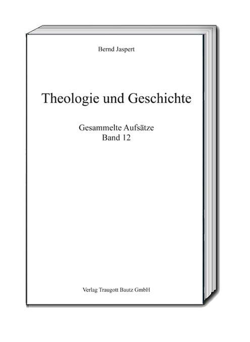 Cover-Bild Theologie und Geschichte