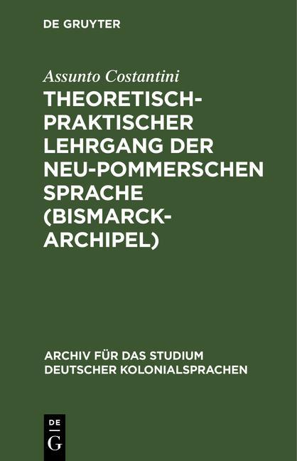 Cover-Bild Theoretisch-praktischer Lehrgang der Neu-Pommerschen Sprache (Bismarck-Archipel)