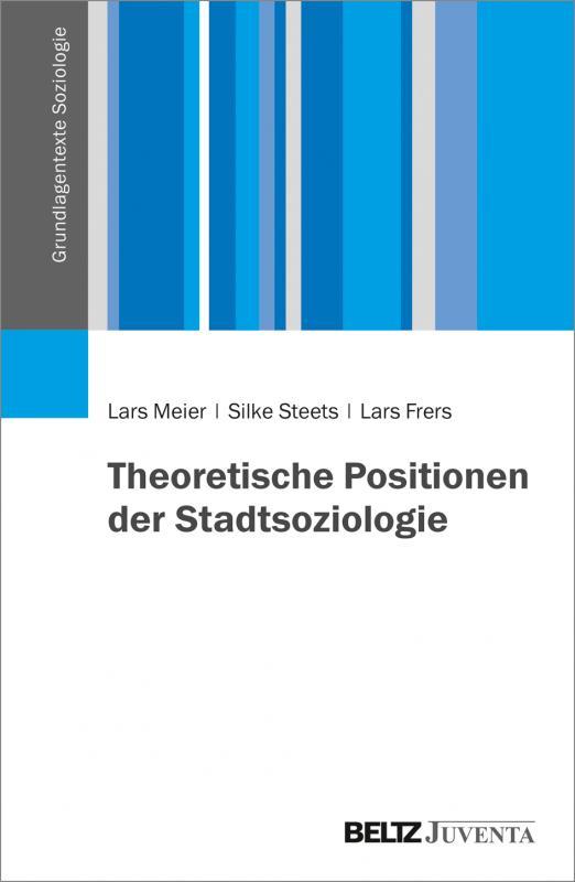 Cover-Bild Theoretische Positionen der Stadtsoziologie