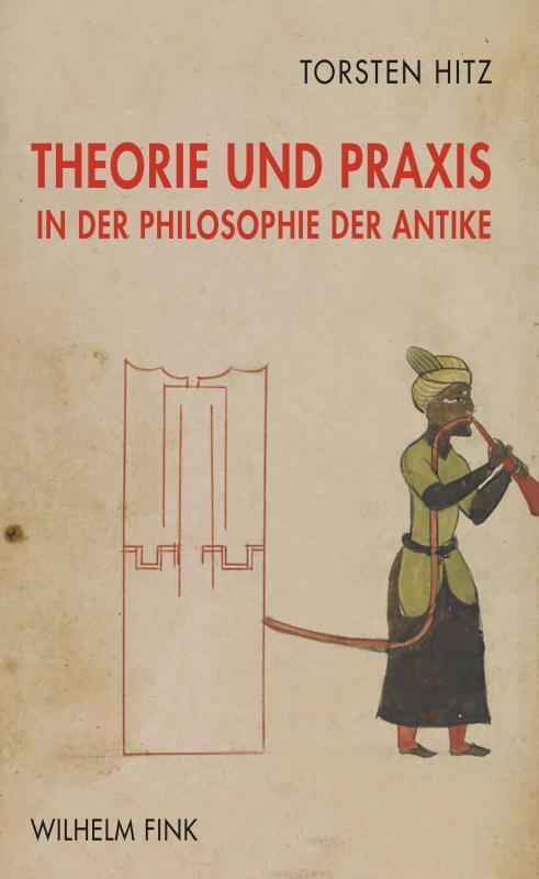 Cover-Bild Theorie und Praxis in der Philosophie der Antike