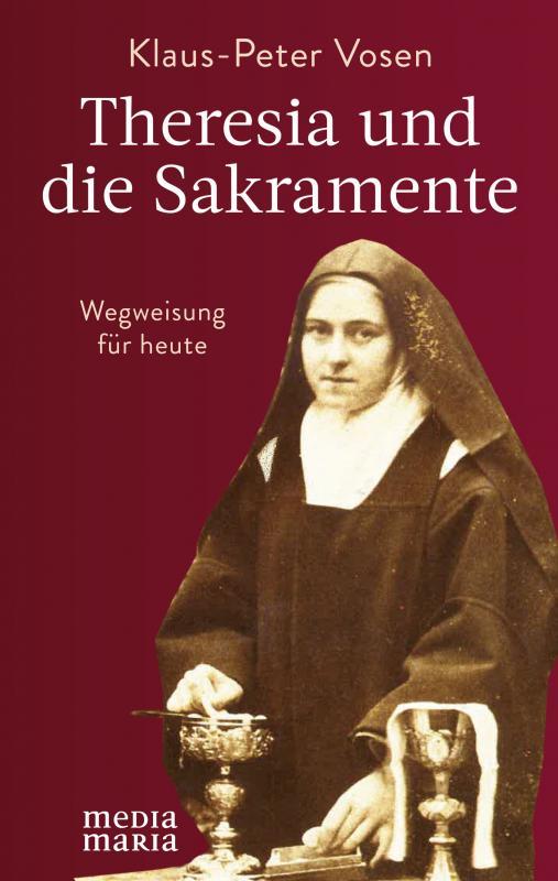 Cover-Bild Theresia und die Sakramente