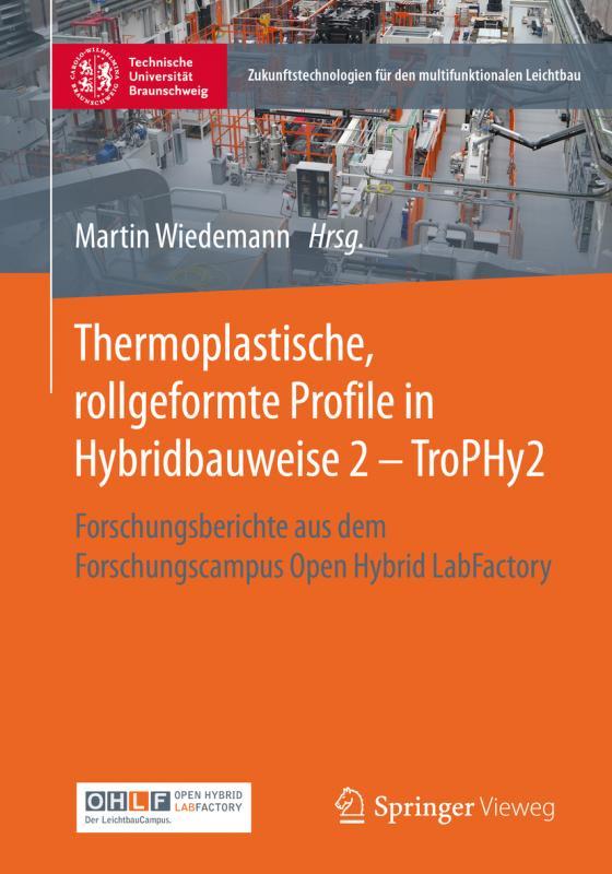 Cover-Bild Thermoplastische, rollgeformte Profile in Hybridbauweise 2 - TroPHy2