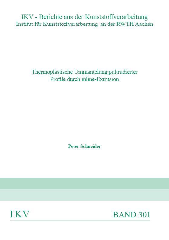 Cover-Bild Thermoplastische Ummantelung pultrudierter Profile durch inline-Extrusion