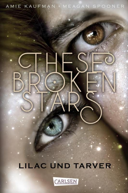 Cover-Bild These Broken Stars. Lilac und Tarver (Band 1)