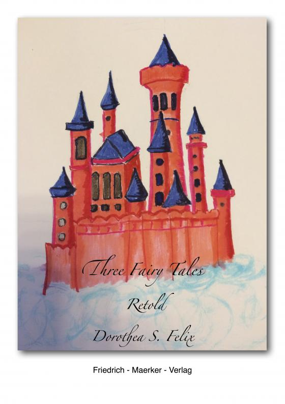 Cover-Bild Three Fairy Tales Retold