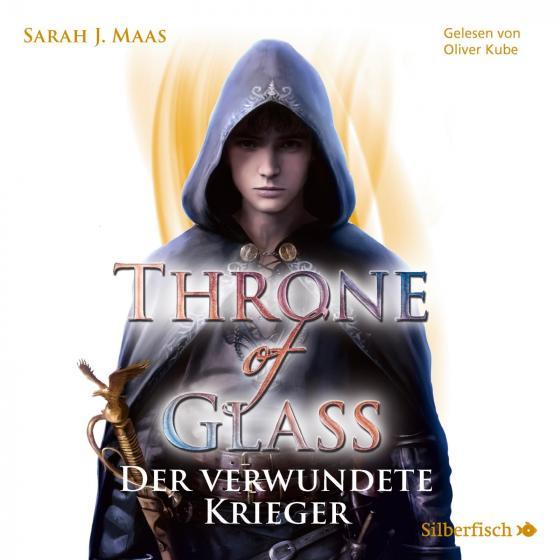 Cover-Bild Throne of Glass 6: Der verwundete Krieger