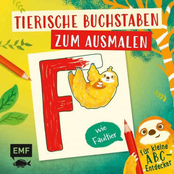 Cover-Bild Tierische Buchstaben zum Ausmalen – F wie Faultier