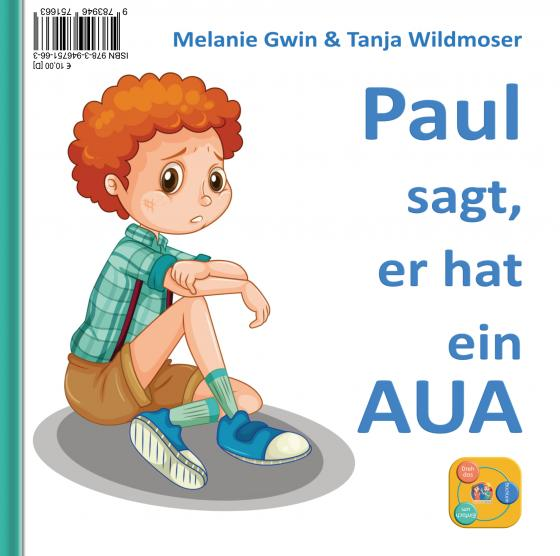 Cover-Bild Tina sagt, sie hat ein AUA & Paul sagt, er hat ein AUA
