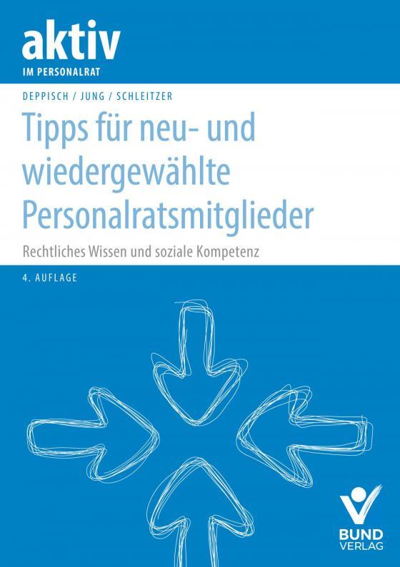 Cover-Bild Tipps für neu- und wiedergewählte Personalratsmitglieder
