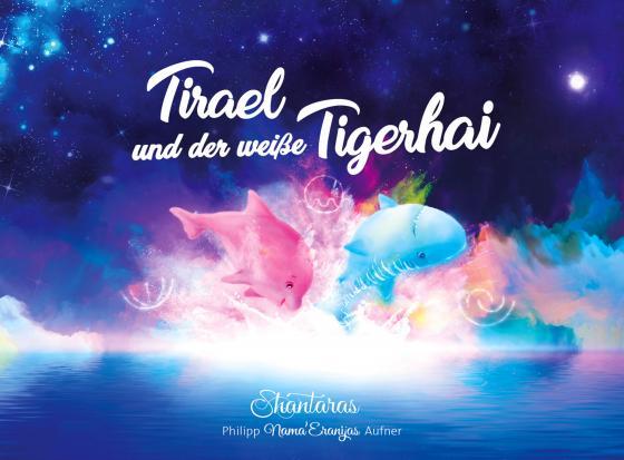 Cover-Bild Tirael und der weiße Tigerhai
