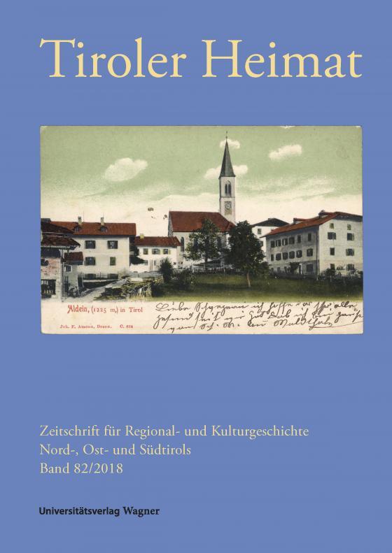 Cover-Bild Tiroler Heimat 82 (2018)