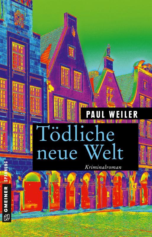 Cover-Bild Tödliche neue Welt