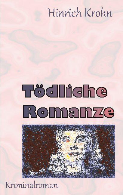 Cover-Bild Tödliche Romanze