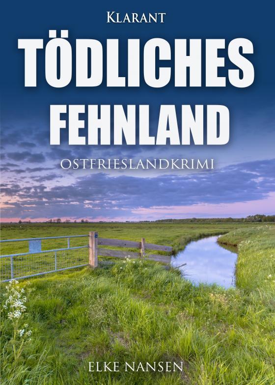 Cover-Bild Tödliches Fehnland. Ostfrieslandkrimi