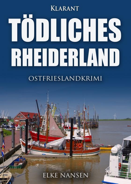 Cover-Bild Tödliches Rheiderland. Ostfrieslandkrimi